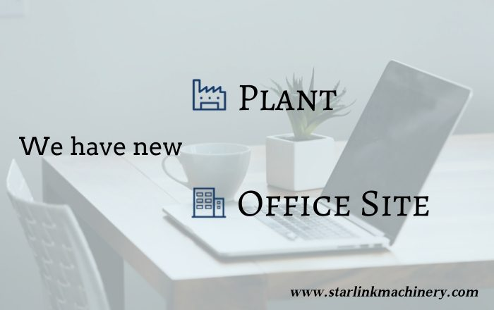 we have new plant and office site