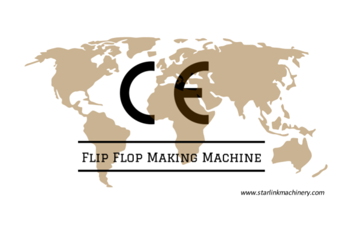ce-of-flip-flop-making-machine